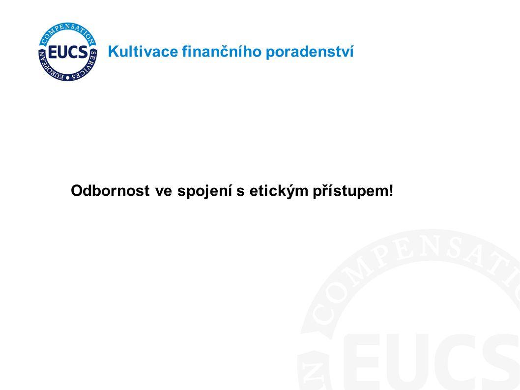 Kultivace finančního poradenství Odbornost ve spojení s etickým přístupem! nález