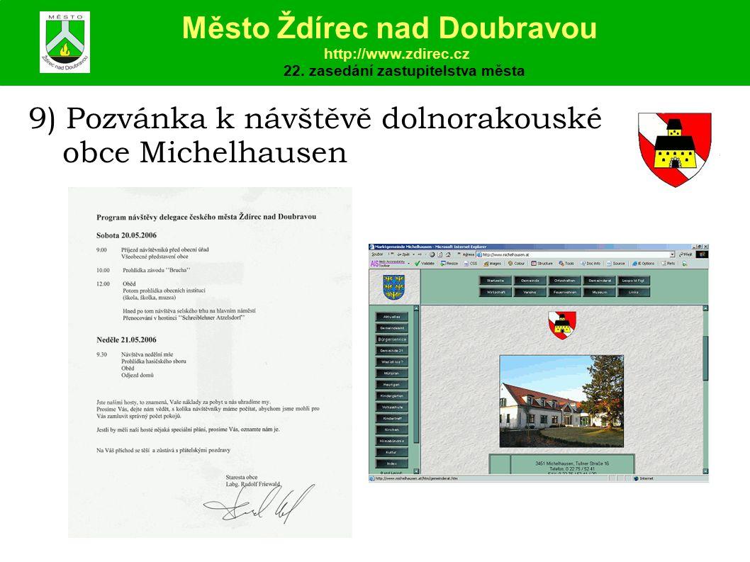 9) Pozvánka k návštěvě dolnorakouské obce Michelhausen Město Ždírec nad Doubravou http://www.zdirec.cz 22.