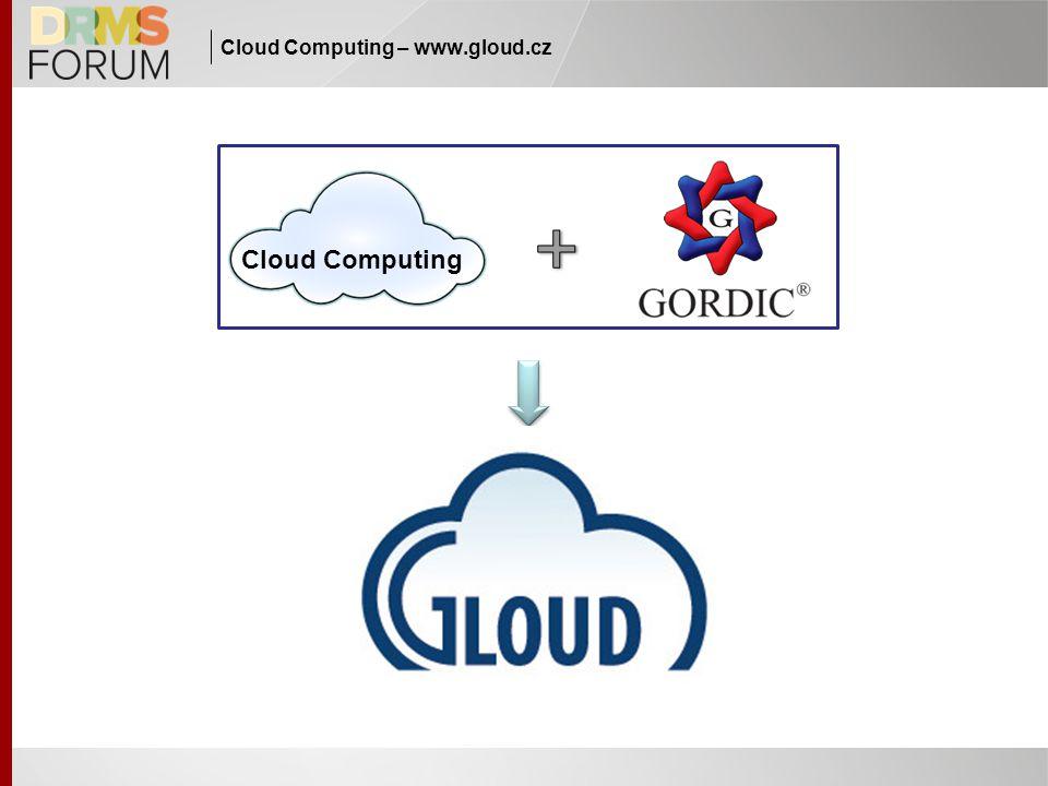 Cloud Computing – www.gloud.cz