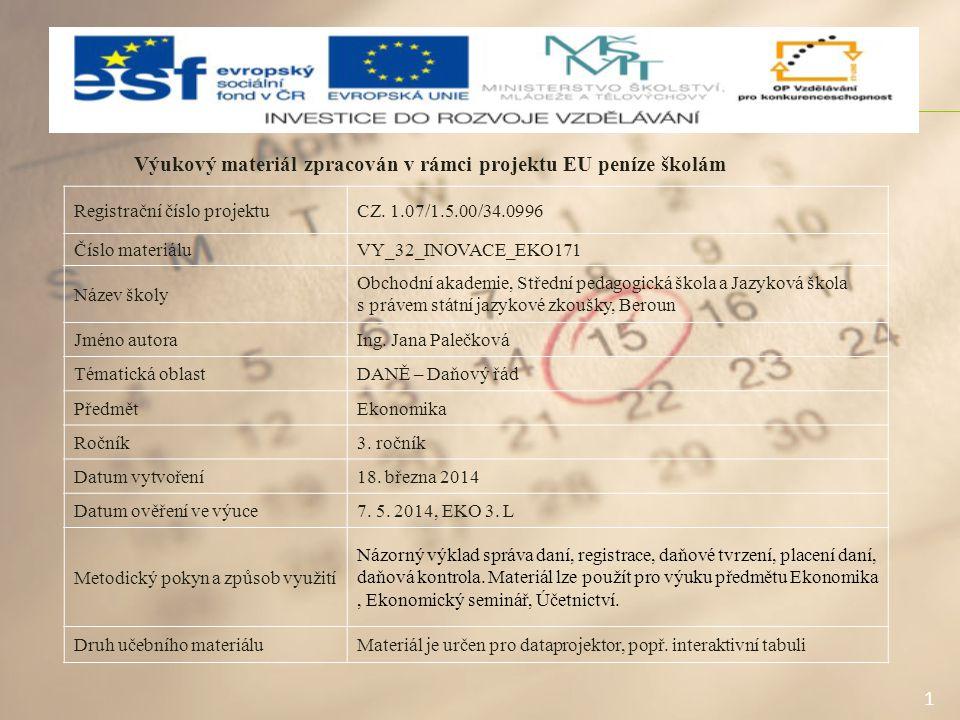 1 Výukový materiál zpracován v rámci projektu EU peníze školám Registrační číslo projektuCZ. 1.07/1.5.00/34.0996 Číslo materiáluVY_32_INOVACE_EKO171 N