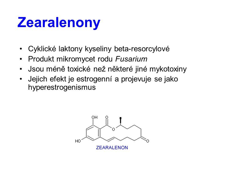 Zearalenony Cyklické laktony kyseliny beta-resorcylové Produkt mikromycet rodu Fusarium Jsou méně toxické než některé jiné mykotoxiny Jejich efekt je estrogenní a projevuje se jako hyperestrogenismus