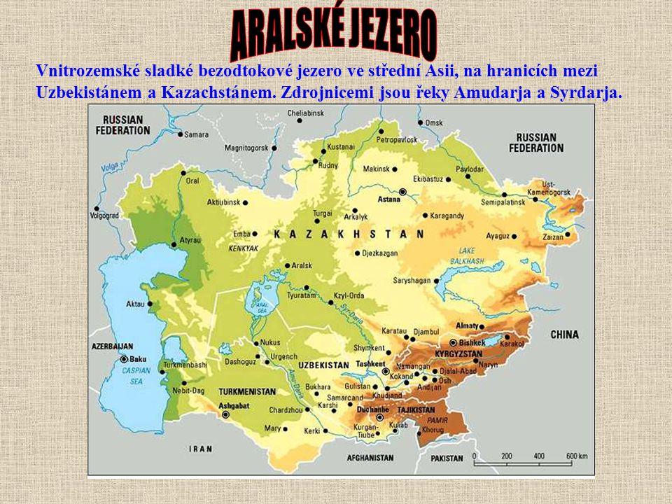 Vnitrozemské sladké bezodtokové jezero ve střední Asii, na hranicích mezi Uzbekistánem a Kazachstánem.