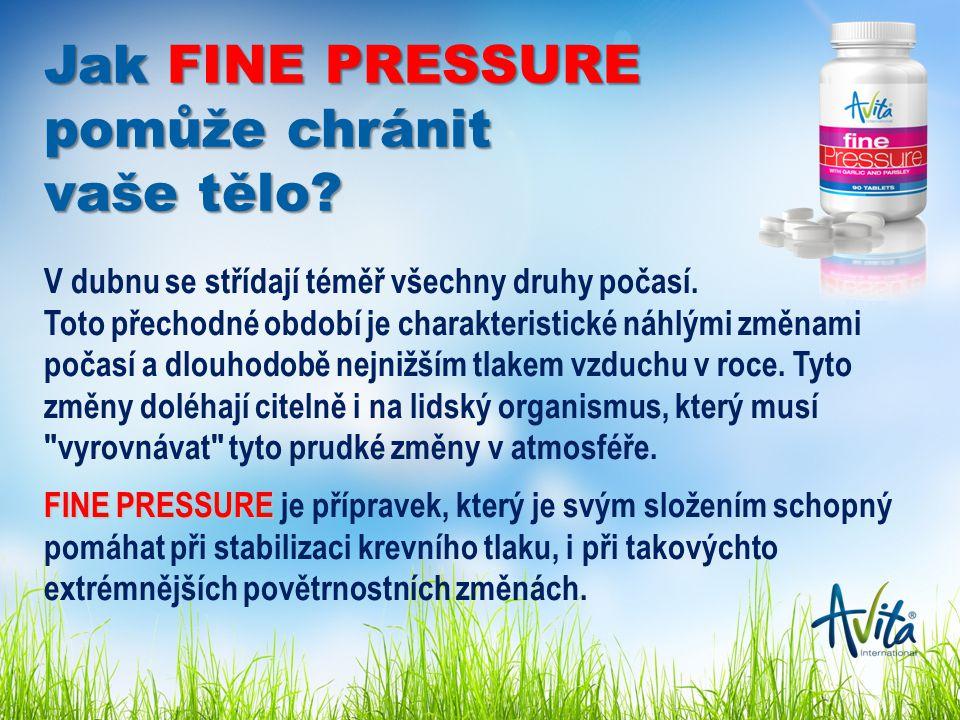 Jak FINE PRESSURE pomůže chránit vaše tělo. V dubnu se střídají téměř všechny druhy počasí.