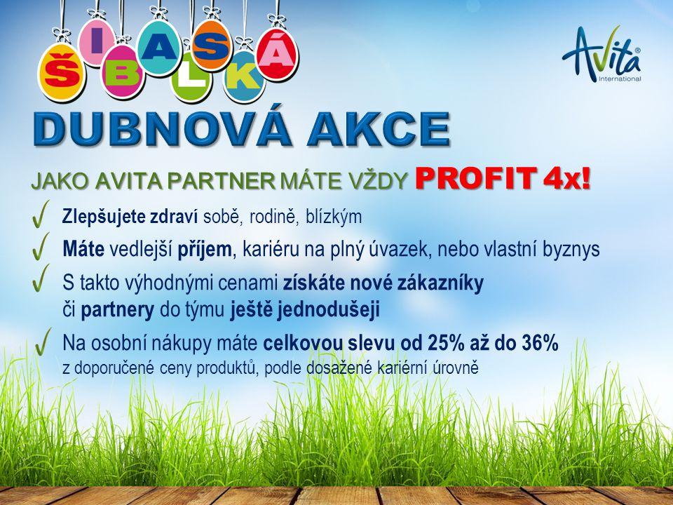 JAKO AVITA PARTNER MÁTE VŽDY PROFIT 4 X .