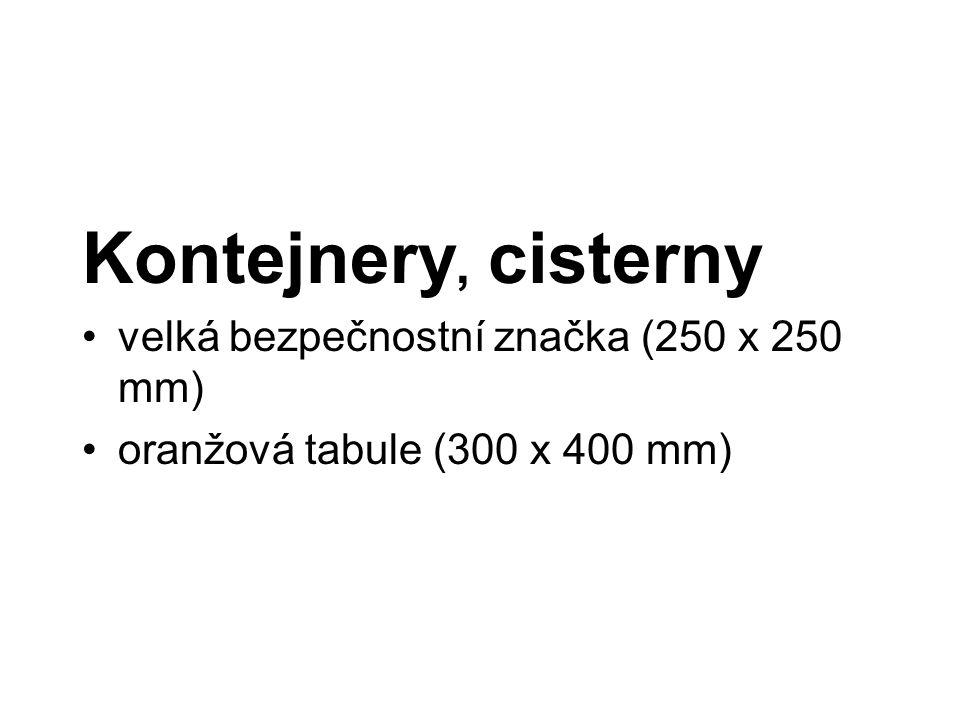 Kontejnery, cisterny velká bezpečnostní značka (250 x 250 mm) oranžová tabule (300 x 400 mm)