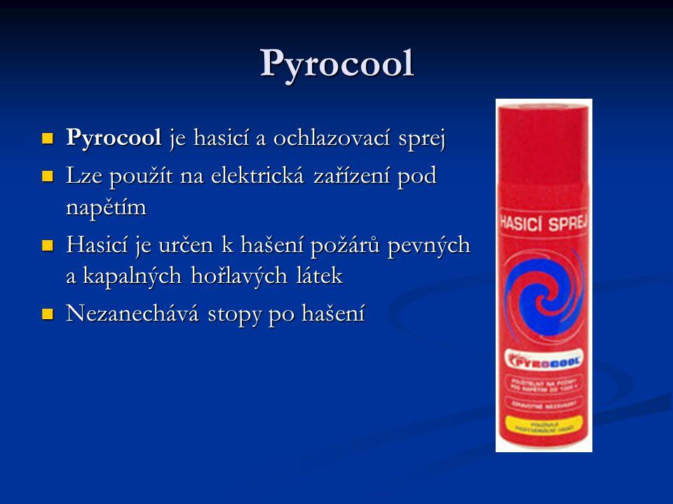 Pyrocool Pyrocool je hasicí a ochlazovací sprej Pyrocool je hasicí a ochlazovací sprej Lze použít na elektrická zařízení pod napětím Lze použít na ele
