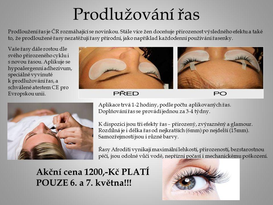 Prodlužování řas Prodloužení řas je ČR rozmáhající se novinkou.