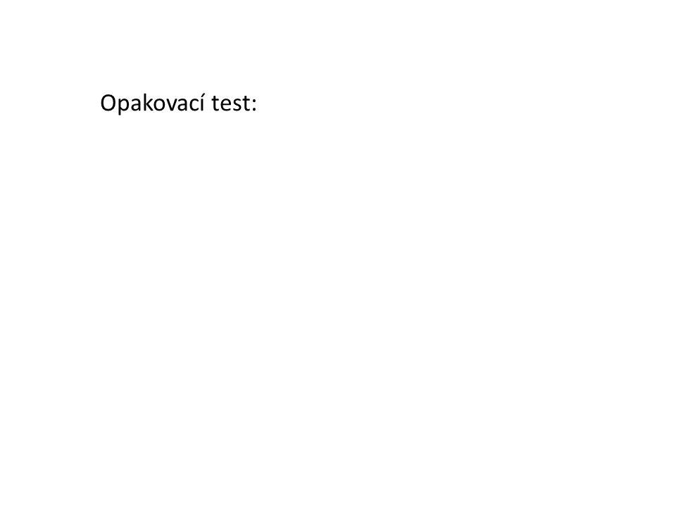 Opakovací test:
