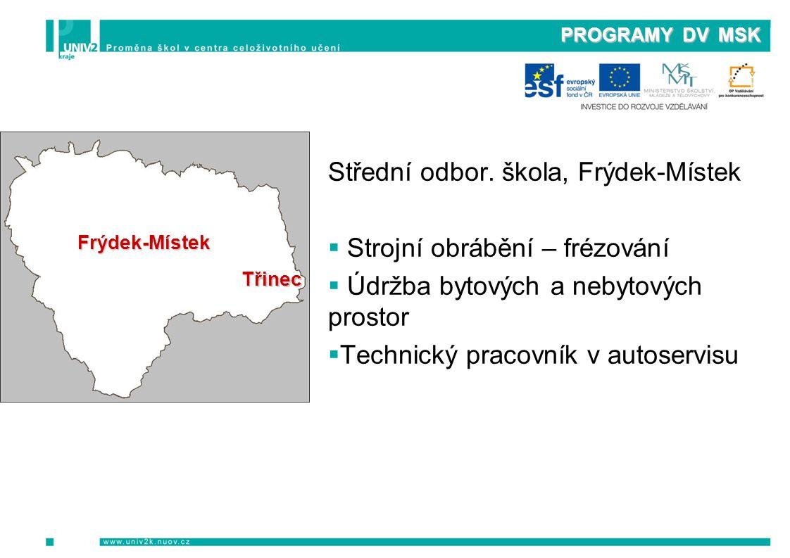 PROGRAMY DV MSK Střední odbor.