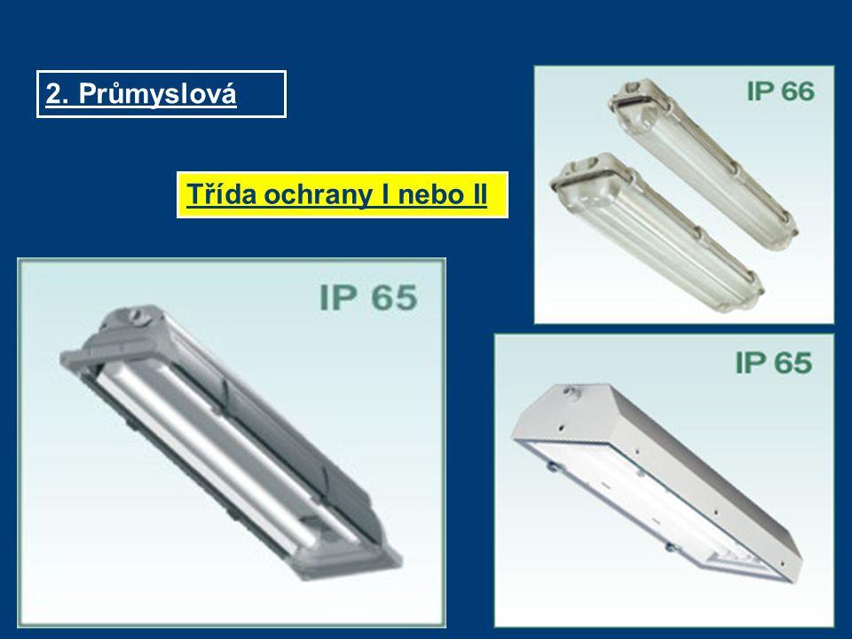 2.Průmyslová Třída ochrany I nebo II