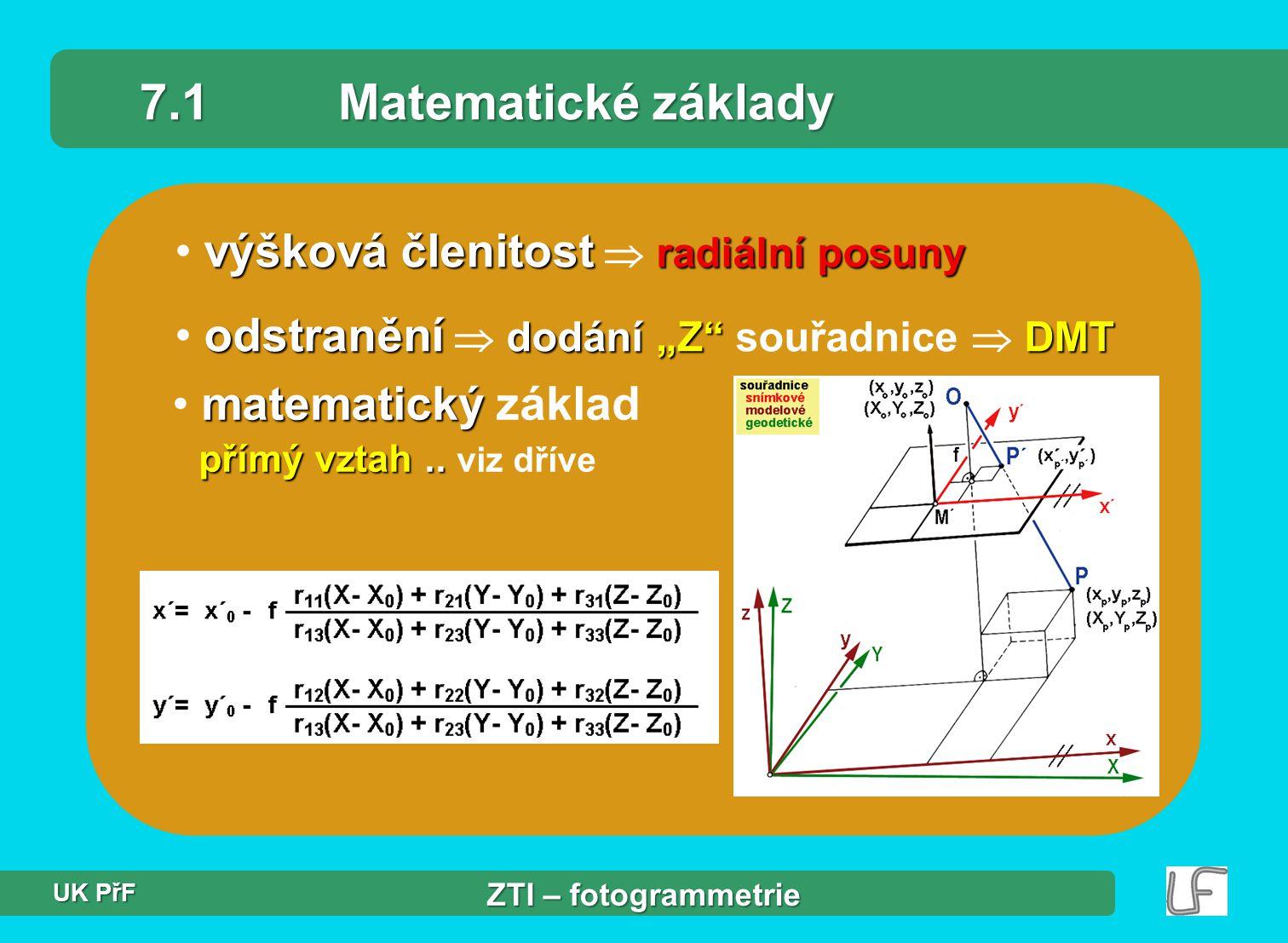"""výšková členitost radiální posuny výšková členitost  radiální posuny odstranění dodání""""Z DMT odstranění  dodání """"Z souřadnice  DMT 7.1Matematické základy matematický přímý vztah.."""