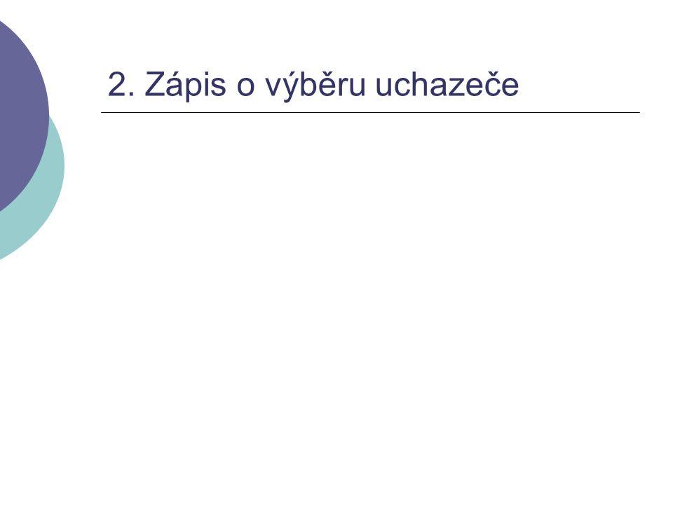 2. Zápis o výběru uchazeče