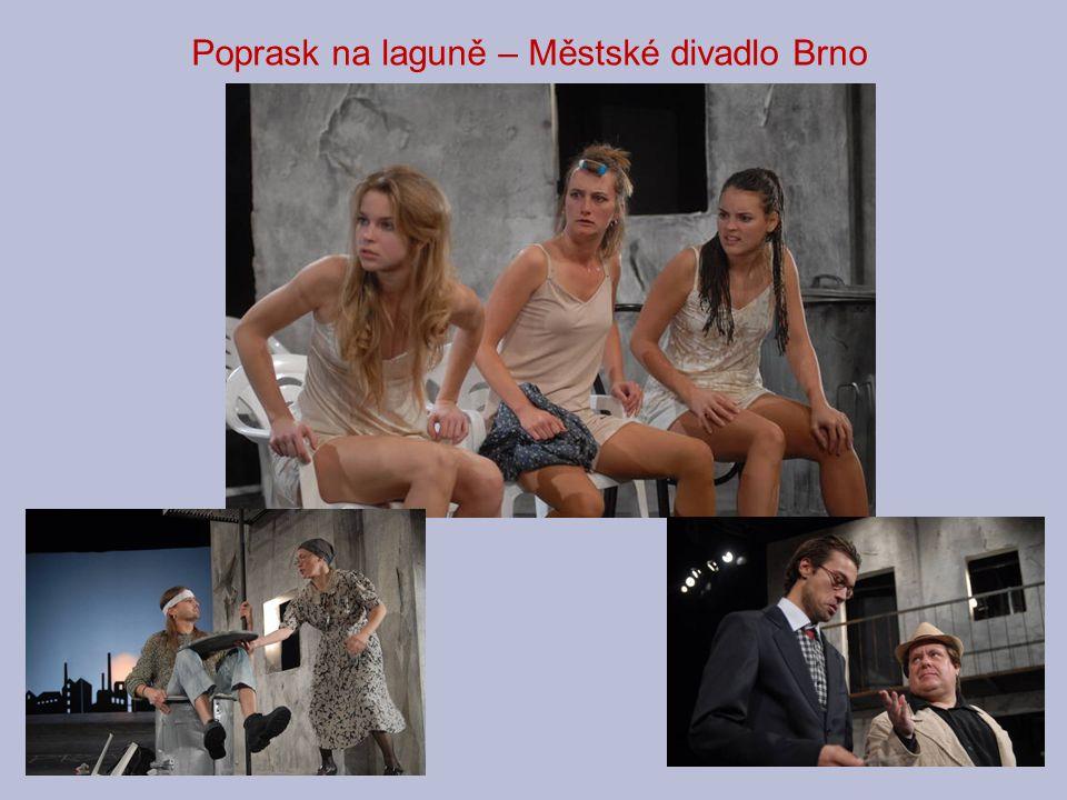 Poprask na laguně – Městské divadlo Brno