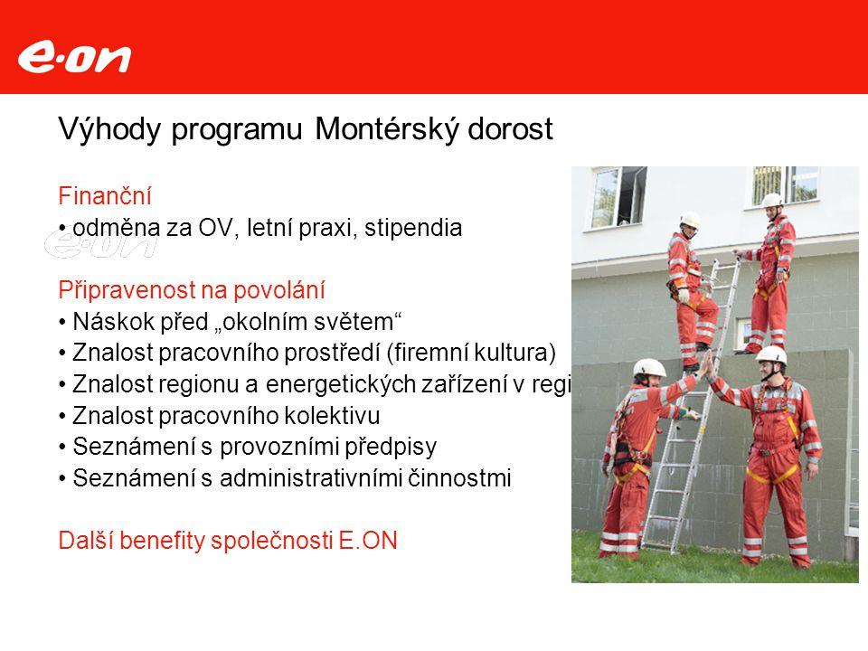 """Výhody programu Montérský dorost Finanční odměna za OV, letní praxi, stipendia Připravenost na povolání Náskok před """"okolním světem"""" Znalost pracovníh"""