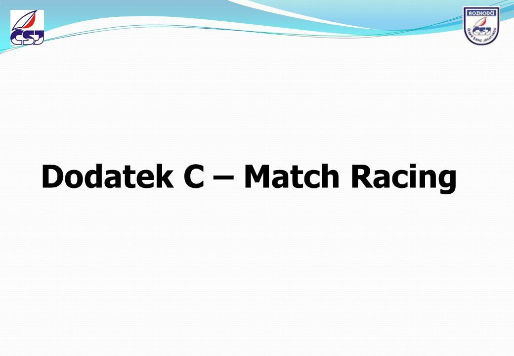 Dodatek C – Match Racing