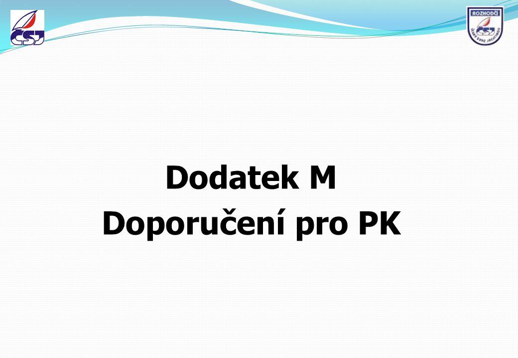 Dodatek M Doporučení pro PK