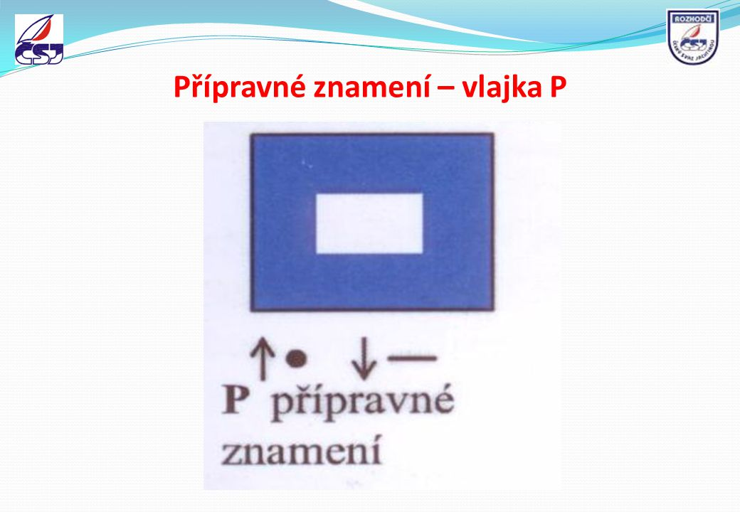 Přípravné znamení – vlajka P