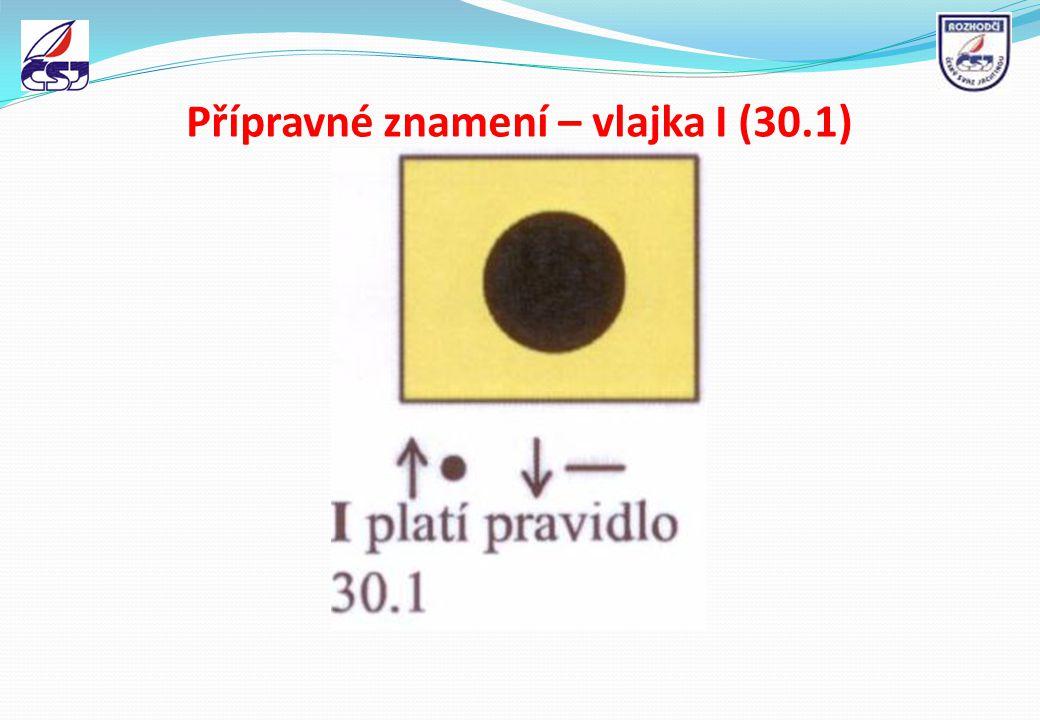 Přípravné znamení – vlajka I (30.1)