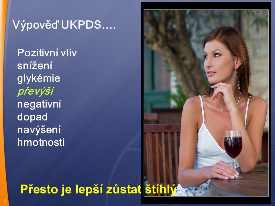 12 Výpověď UKPDS….
