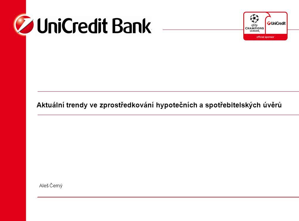 Aktuální trendy ve zprostředkování hypotečních a spotřebitelských úvěrů Aleš Černý
