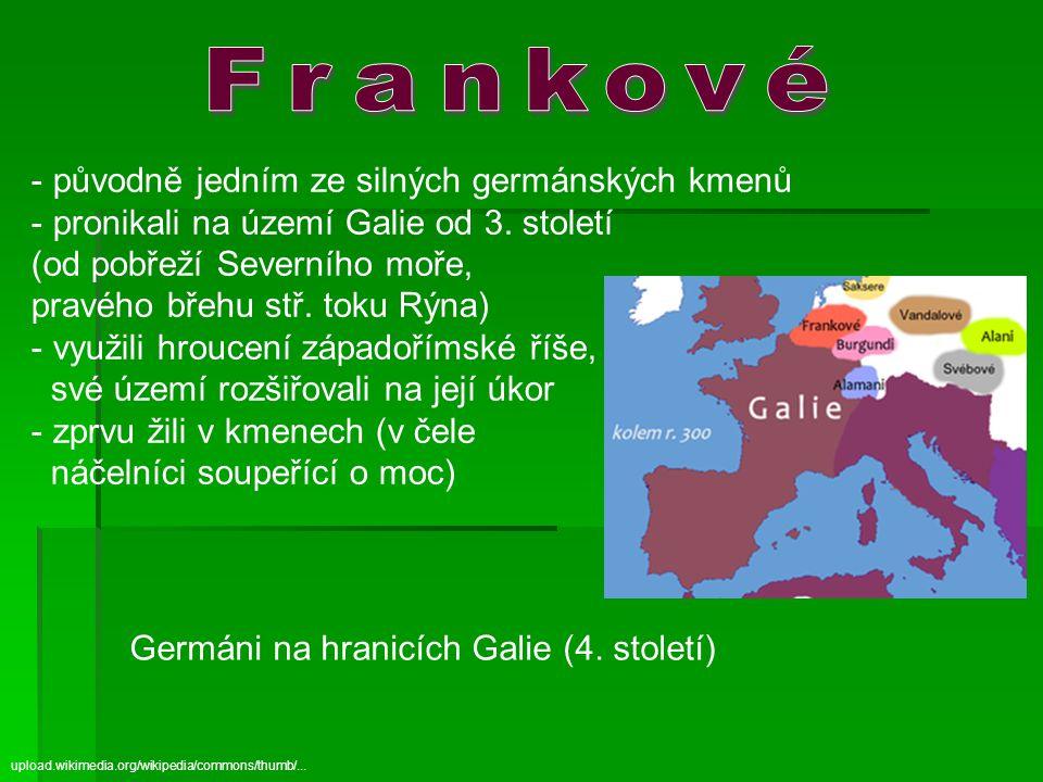 Germáni na hranicích Galie (4.století) upload.wikimedia.org/wikipedia/commons/thumb/...