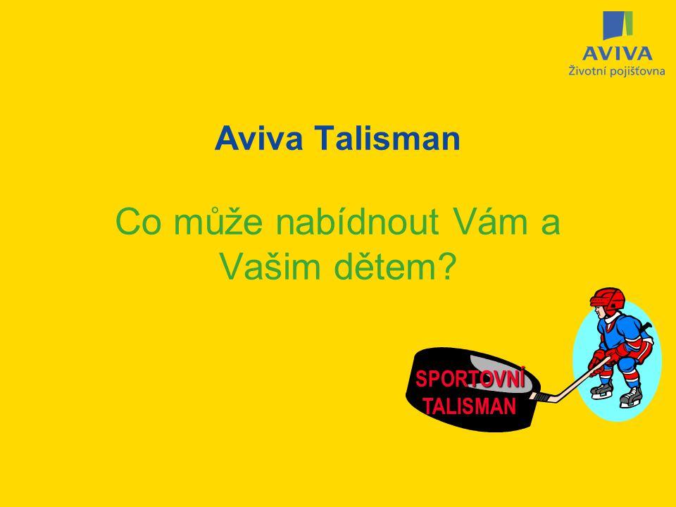 Aviva Talisman Co může nabídnout Vám a Vašim dětem? SPORTOVNÍTALISMAN