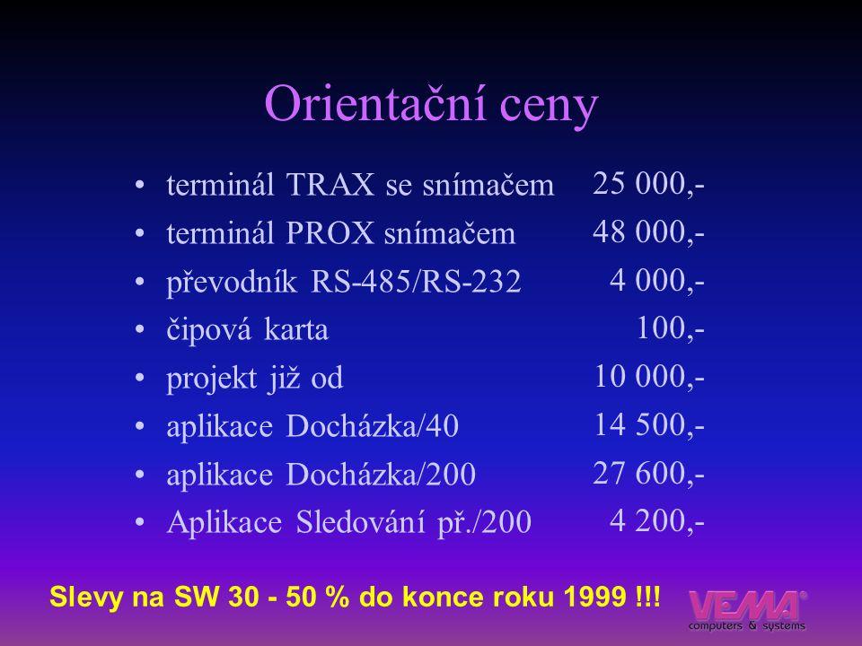 Orientační ceny terminál TRAX se snímačem terminál PROX snímačem převodník RS-485/RS-232 čipová karta projekt již od aplikace Docházka/40 aplikace Doc