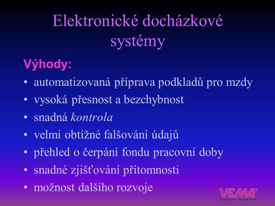Elektronické docházkové systémy Výhody: automatizovaná příprava podkladů pro mzdy vysoká přesnost a bezchybnost snadná kontrola velmi obtížné falšován
