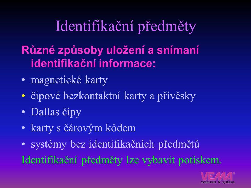 Identifikační předměty Různé způsoby uložení a snímaní identifikační informace: magnetické karty čipové bezkontaktní karty a přívěsky Dallas čipy kart