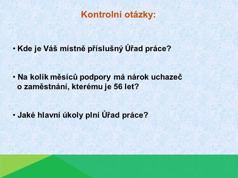 Zdroje informací: Portál MPSV dostupný na WWW: http://portal.mpsv.cz/