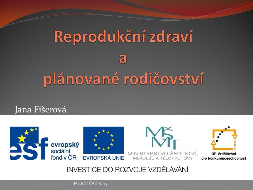 Jana Fišerová EU-ICT-ČAZ-8-05