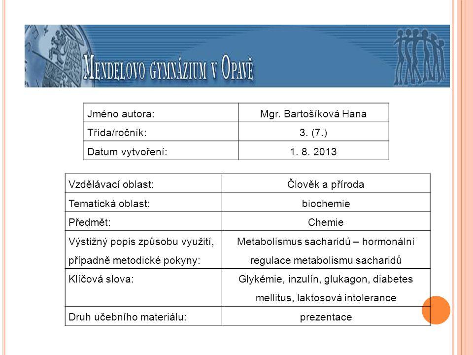 M ETABOLISMUS SACHARIDŮ – 3. ČÁST