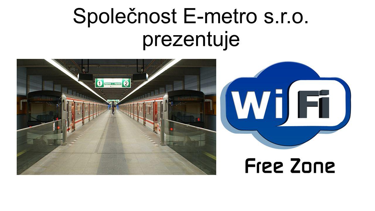 Čím se zabýváme.Vytvořeni Wi-Fi síti v pražském metru Proč.