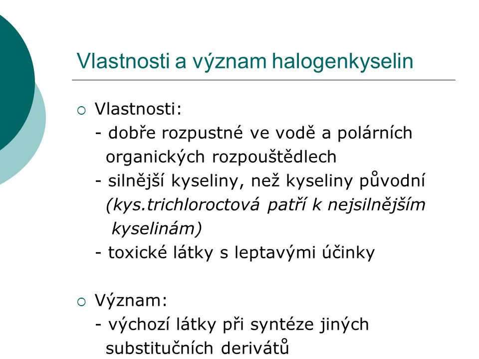 2) Hydroxykyseliny  Vznik: náhrada atomu vodíku hydroxylovou skupinou – OH  Názvosloví: určení polohy substituentu + předpona hydroxy + název kyseliny př.