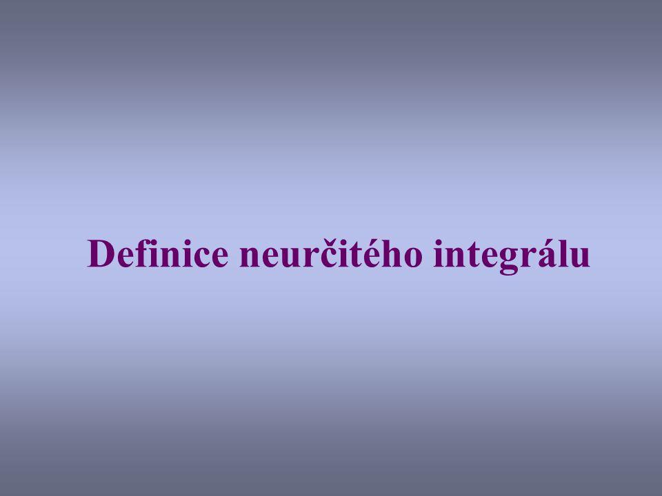 Definice neurčitého integrálu