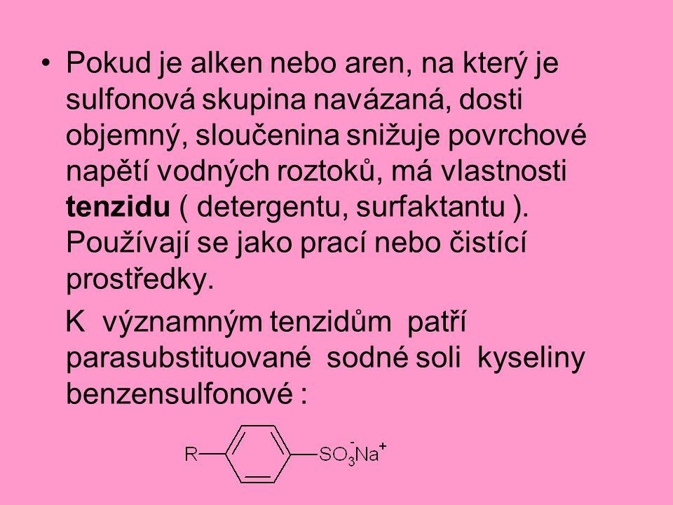 Pokud je alken nebo aren, na který je sulfonová skupina navázaná, dosti objemný, sloučenina snižuje povrchové napětí vodných roztoků, má vlastnosti te