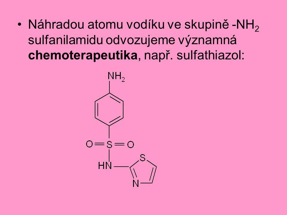 Náhradou atomu vodíku ve skupině -NH 2 sulfanilamidu odvozujeme významná chemoterapeutika, např. sulfathiazol: