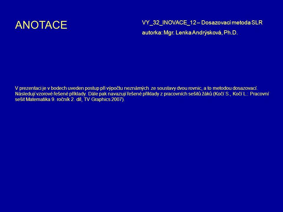 V prezentaci je v bodech uveden postup při výpočtu neznámých ze soustavy dvou rovnic, a to metodou dosazovací. Následují vzorové řešené příklady. Dále
