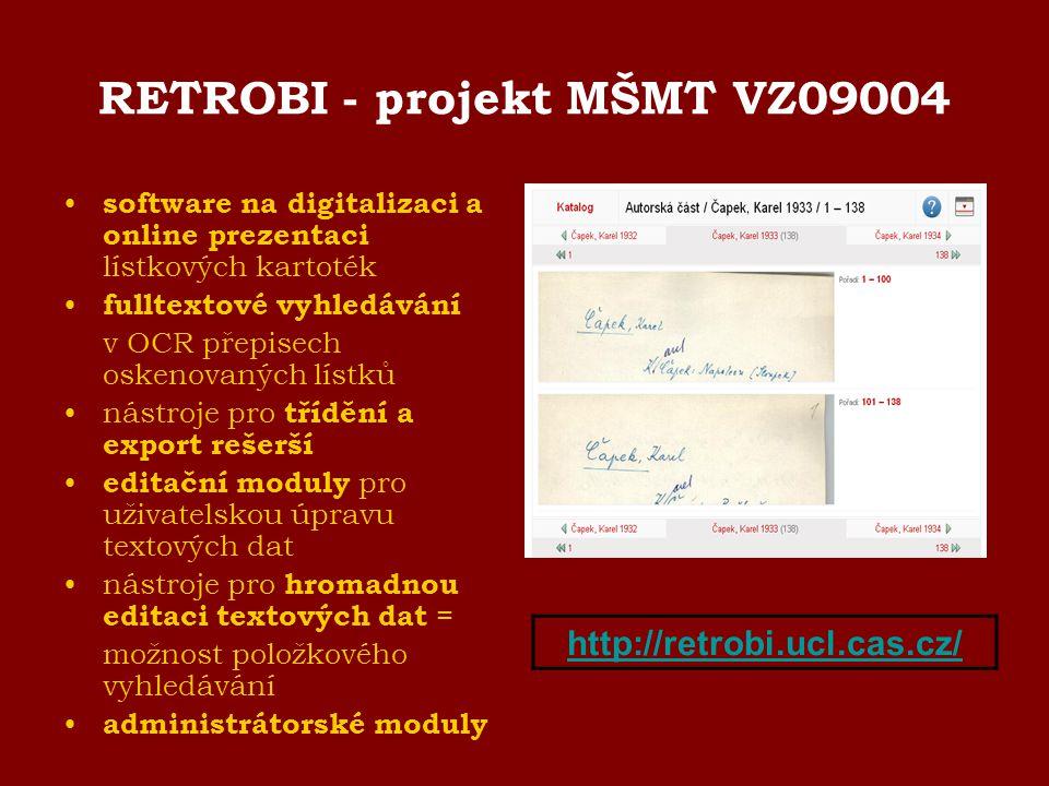 RETROBI - projekt MŠMT VZ09004 software na digitalizaci a online prezentaci lístkových kartoték fulltextové vyhledávání v OCR přepisech oskenovaných l