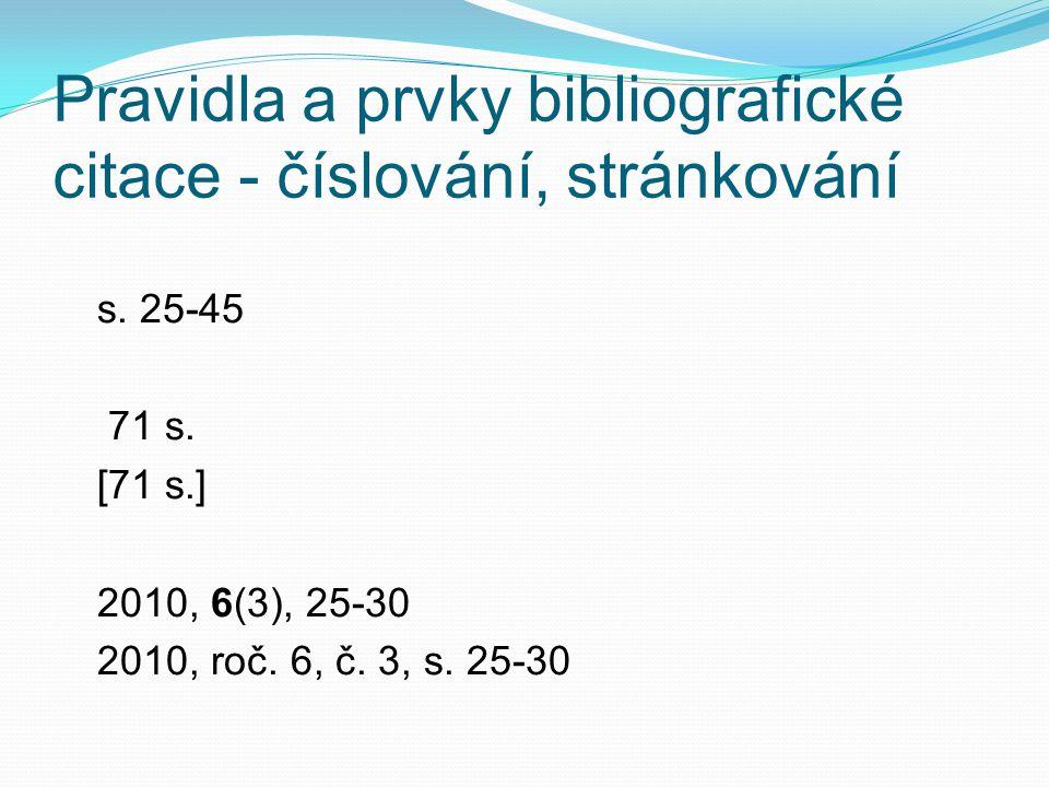 Pravidla a prvky bibliografické citace - číslování, stránkování s.