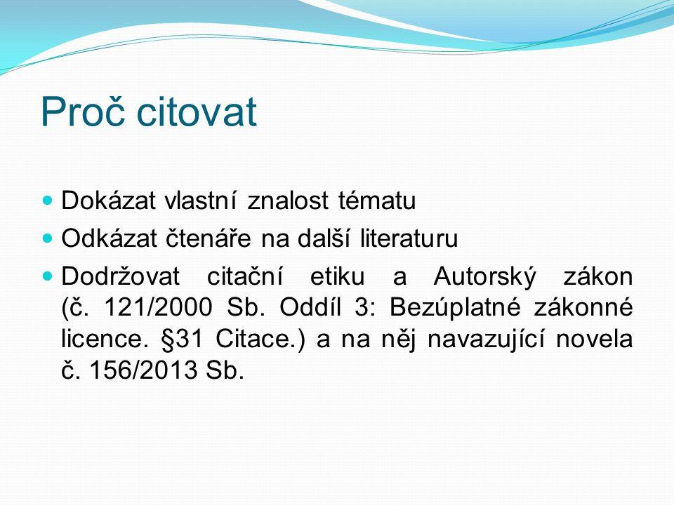 Citace příspěvků v ONLINE seriálových publikacích: PŘÍJMENÍ, Jméno.