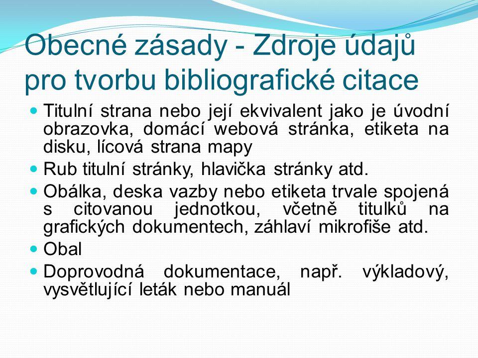 Použité zdroje BIERNÁTOVÁ, Olga a Jan SKŮPA.