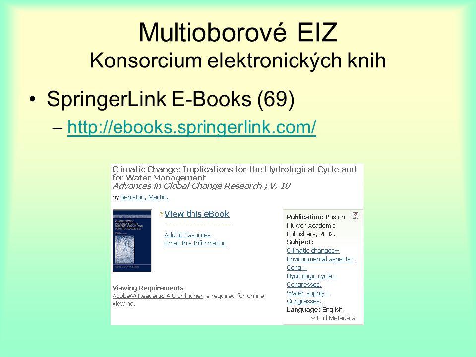 Multioborové EIZ Konsorcium elektronických knih SpringerLink E-Books (69) –http://ebooks.springerlink.com/http://ebooks.springerlink.com/