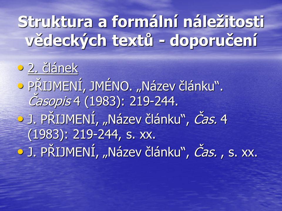 Struktura a formální náležitosti vědeckých textů - doporučení 2.