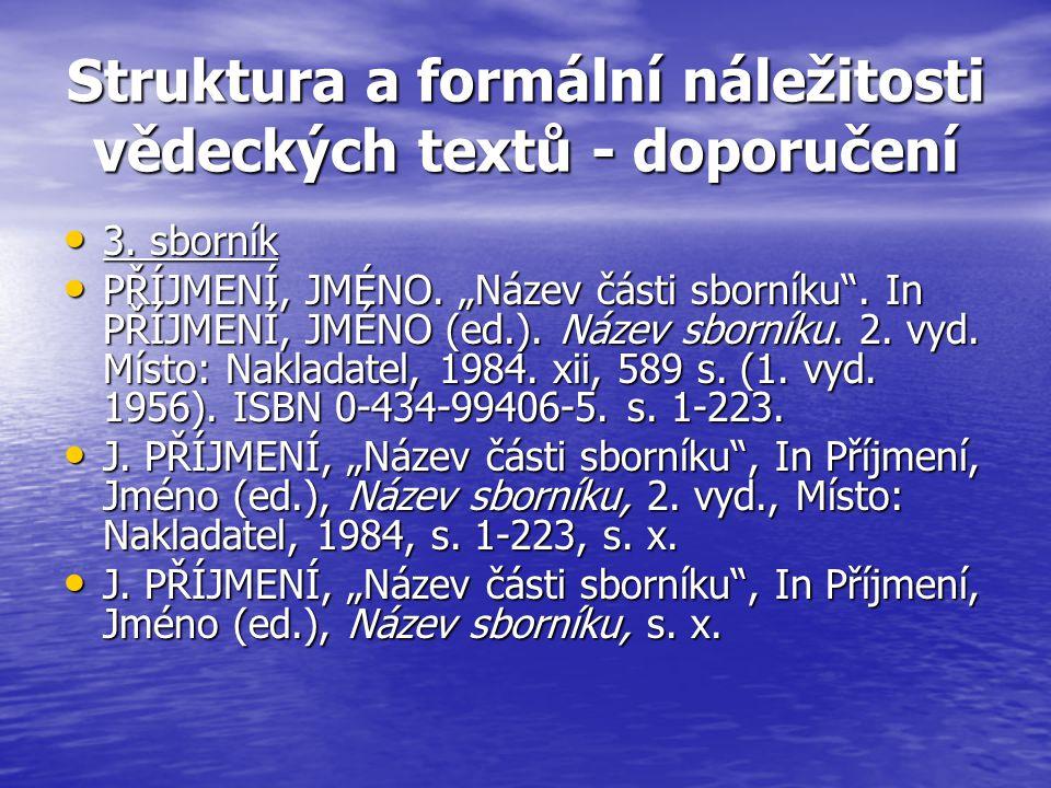 Struktura a formální náležitosti vědeckých textů - doporučení 3.