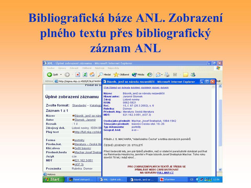 Bibliografická báze ANL. Zobrazení plného textu přes bibliografický záznam ANL