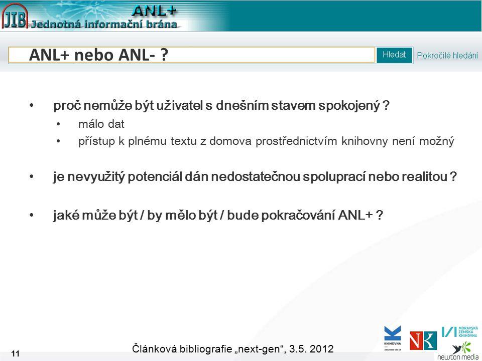 """11 Článková bibliografie """"next-gen , 3.5. 2012 ANL+ nebo ANL- ."""