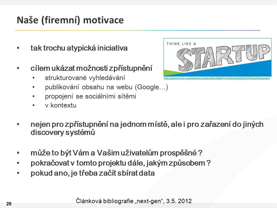 """26 Článková bibliografie """"next-gen , 3.5."""