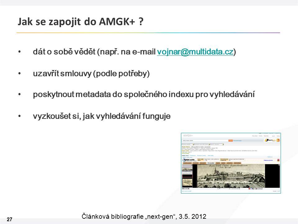 """27 Článková bibliografie """"next-gen , 3.5. 2012 Jak se zapojit do AMGK+ ."""