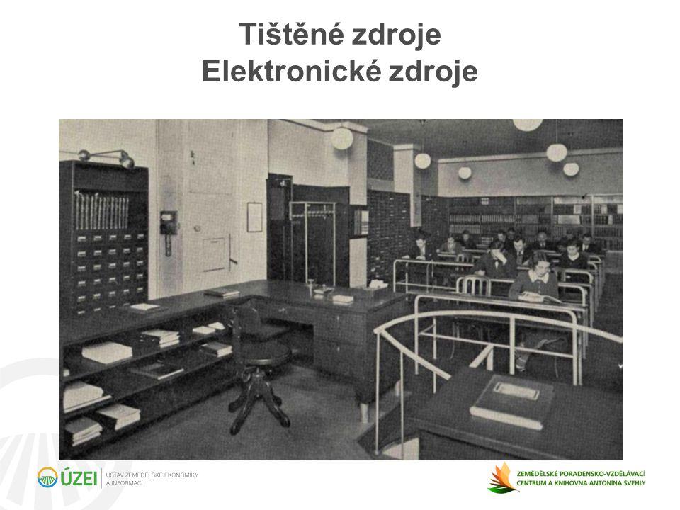 Tištěné zdroje Elektronické zdroje